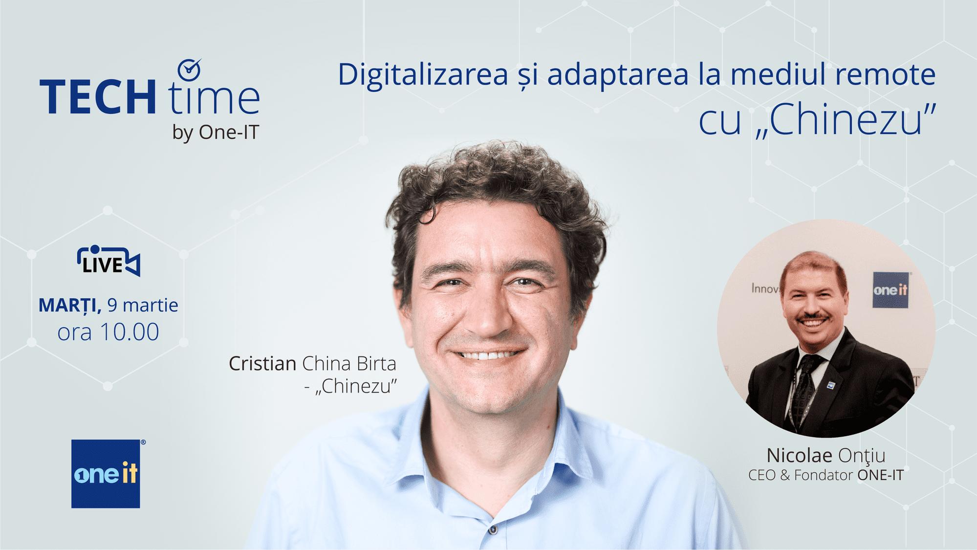 """Digitalizarea și adaptarea la mediul remote, cu Cristian China Birta - """"Chinezu"""""""